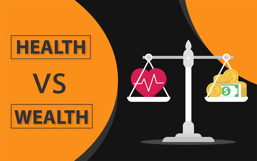 health vs wealth